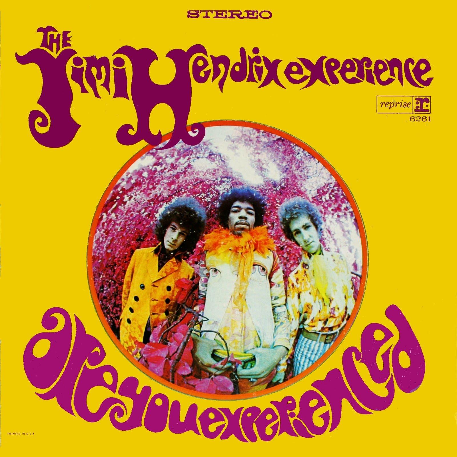 ARE YOU EXPERIENCED? – Jimi Hendrix (1967)
