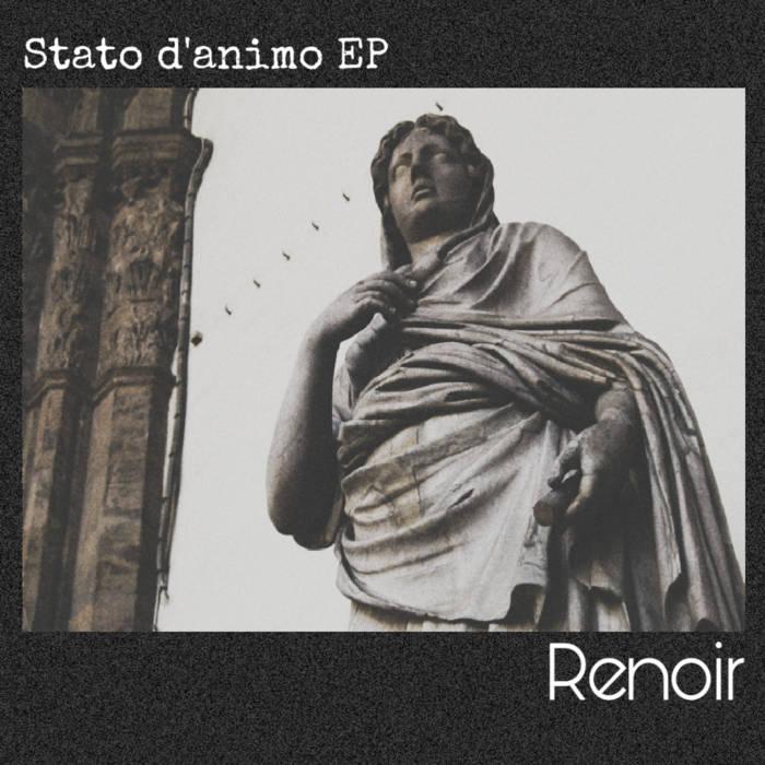 STATO D'ANIMO EP – Renoir (2020)